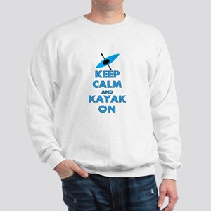 KEEP CALM AND KAYAK BLUE Sweatshirt
