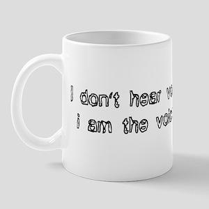 Hear voices Mug