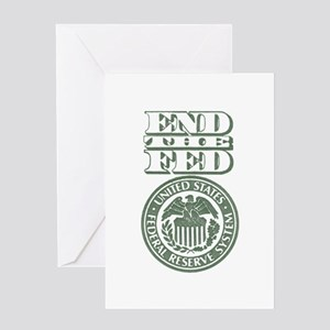End The Fed Greeting Card