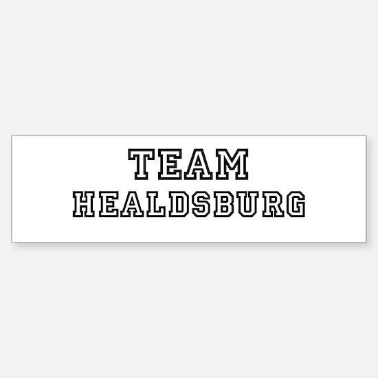 Team Healdsburg Bumper Bumper Bumper Sticker