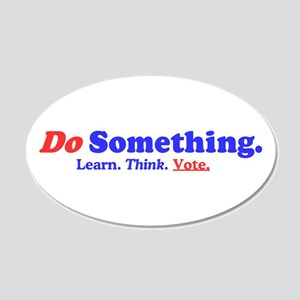 Do Something 20x12 Oval Wall Decal