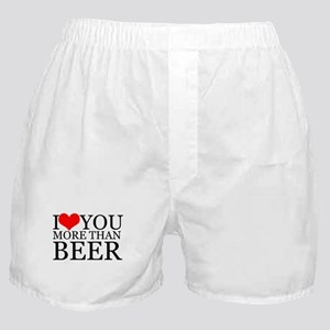 I love you more than Beer Boxer Shorts
