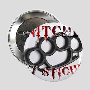 "Snitches Get Stiches 2.25"" Button"