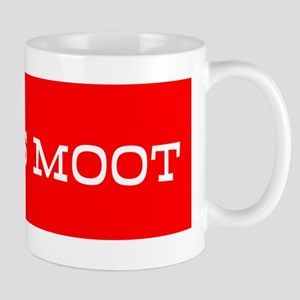 MITT IS MOOT Mug