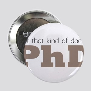 """Not That Kind Of Doctor 2.25"""" Button"""