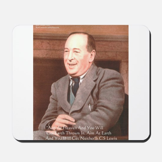 CS Lewis Aim At Heaven Quote Gifts Mousepad
