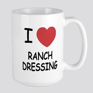 I heart ranch dressing Large Mug