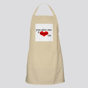 You give me a Heart On BBQ Apron