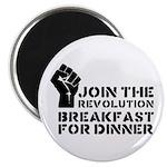 Revolution Breakfast For Dinner Magnet