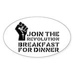 Revolution Breakfast For Dinner Sticker (Oval)