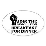 Revolution Breakfast For Dinner Sticker (Oval)