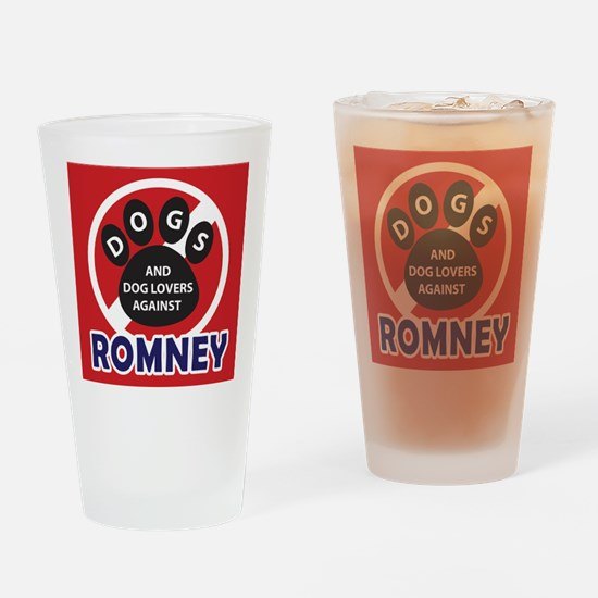 Dogs hate Romney! Drinking Glass