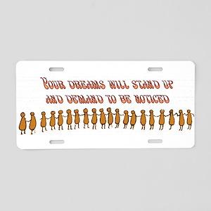 dreamsstandup Aluminum License Plate