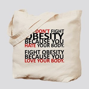 Fight Obesity Tote Bag