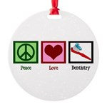 Peace Love Dentistry Round Ornament