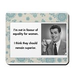 Equality for women Mousepad