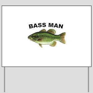 Bassman Yard Sign
