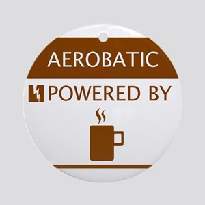 Aerobatic Powered by Coffee Ornament (Round)