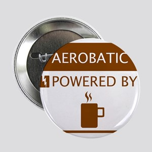 """Aerobatic Powered by Coffee 2.25"""" Button"""