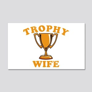 Trophy Wife 1 20x12 Wall Decal