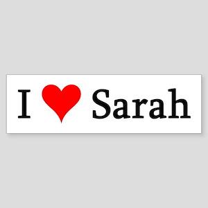 I Love Sarah Bumper Sticker