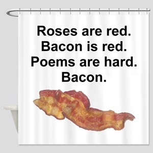 Bacon Poem Shower Curtain