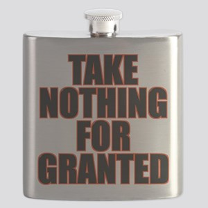 Take Nothing For Granted Flask