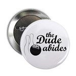 "The Dude Abides 2.25"" Button (10 pack)"