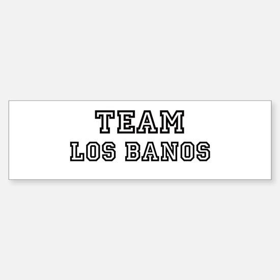 Team Los Banos Bumper Bumper Bumper Sticker