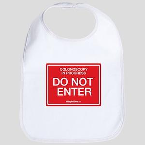 Colonoscopy Do Not Enter Baby Bib