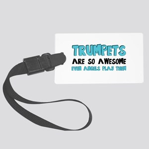 Trumpets Are Awesome Large Luggage Tag