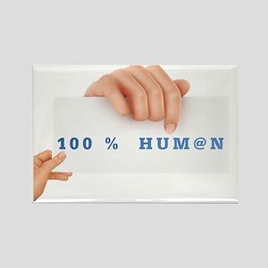 100% Hum@n Rectangle Magnet