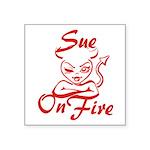Sue On Fire Square Sticker 3