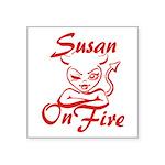 Susan On Fire Square Sticker 3