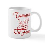 Tamara On Fire Mug