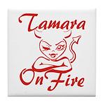 Tamara On Fire Tile Coaster