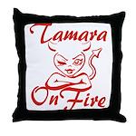 Tamara On Fire Throw Pillow
