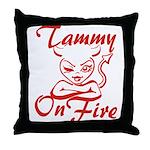 Tammy On Fire Throw Pillow