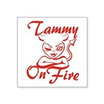 Tammy On Fire Square Sticker 3