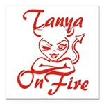 Tanya On Fire Square Car Magnet 3