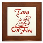 Tara On Fire Framed Tile