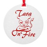 Tara On Fire Round Ornament