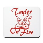 Taylor On Fire Mousepad