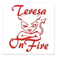 Teresa On Fire Square Car Magnet 3