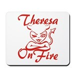 Theresa On Fire Mousepad