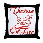 Theresa On Fire Throw Pillow