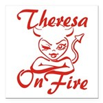 Theresa On Fire Square Car Magnet 3