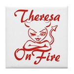 Theresa On Fire Tile Coaster