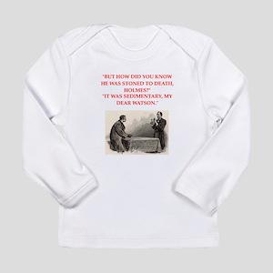 holmes joke Long Sleeve Infant T-Shirt
