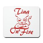 Tina On Fire Mousepad